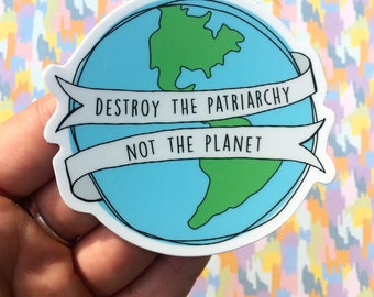 Feminist Sticker, Laptop Sticker, Vinyl Sticker, Trendy Sticker, Tumblr Sticker, Hipster Sticker, Earth Sticker, Funny Sticker