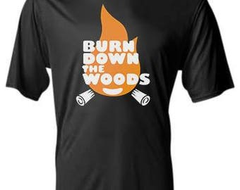 Burn Down the Woods Dri-Fit Performance Shirt