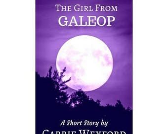 Science Fiction, The Girl From GALEOP, Short Story, Astronaut, Space Program, Sci Fi, Digital Download, EBook, PDF, Mobi, and Epub Files