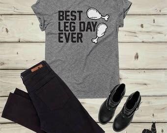 Best leg day ever, Happy Thanksgiving Shirt, Holiday shirt, Thanksgiving shirts, Funny Thanksgiving shirt, gym shirt, Workout shirt