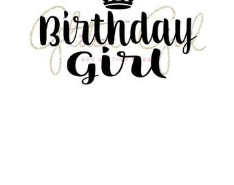 Birthday girl svg, Birthday party svg, Birthday crown svg file, crown svg, Party svg, princess svg, princess party svg, birthday svg file