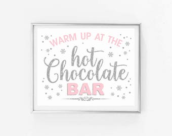 Hot chocolate bar sign, pink and silver glitter, winter onederland first birthday party, snowflakes winter baby shower instant download