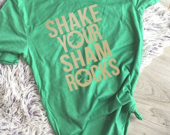 St Patricks Day Shirt, Shake Your Shamrocks Shirt, St Paddys Day Tee, Shamrock, Leprachaun Shirt, Women Shirt. Drinking, Irish Clover, Lucky
