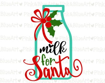 Milk for Santa SVG  Clipart Cut Files Silhouette Cameo Svg for Cricut and Vinyl File cutting Digital cuts file DXF Png Pdf Eps