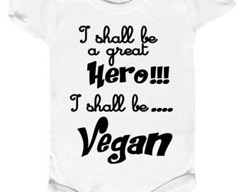Bodysuit baby, i shall be a great hero, i shall be VEGAN