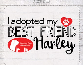 I Adopted my Best Friend T-Shirt - Personalized