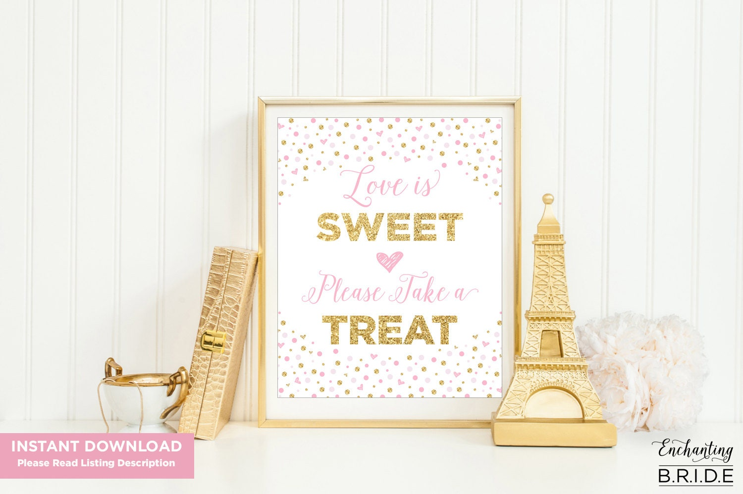 Love is Sweet Sign, Take a Treat Pink & Gold Confetti Glitter Bridal ...