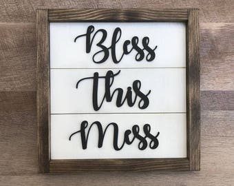 3D Bless This Mess Sign