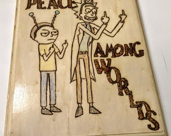Rick and Morty Quote Sign | Rick and Morty Peace Among Worlds Wooden Sign | Adult Swim Rick and Morty Funny Sign