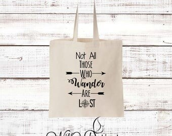 Not All Those Who Wander Are Lost Tote
