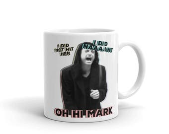 The Room Mug / The Disaster Artist Mug - I Did Not Hit Her, Oh Hi Mark, Johnny Mug