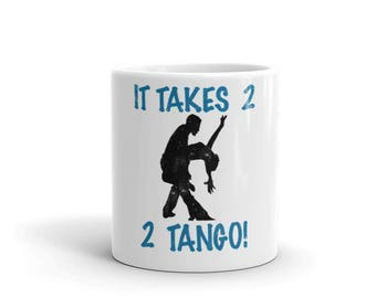 It Takes 2 2 Tango Blue Spartees distressed white Mug