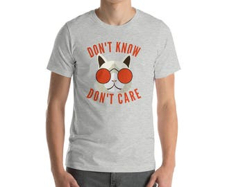 Don't know, Don't care, Cat, Glasses, funny t-shirt, funny tee, indifference, meh, geek, nerd, trending shirt, Short-Sleeve Unisex T-Shirt