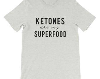 Ketones are my Superfood T-Shirt, Keto Ketosis Ketogenic Paleo