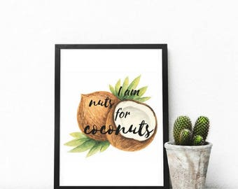 Printable quote I am nuts for coconuts