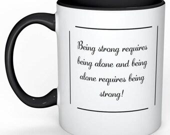 Mug - Being Strong