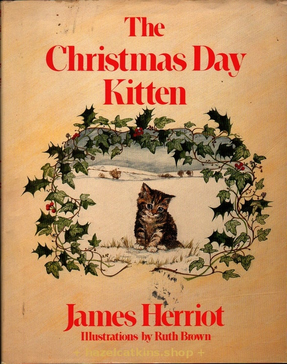 The Christmas Day Kitten - James Herriot - Ruth Brown - 1986 - Vintage Kids Book