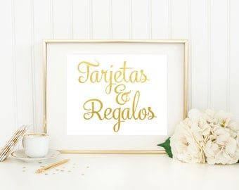Spanish Wedding Sign/ Tarjetas y Regalos / Spanish Cards and Gifts Sign / Gold Foil Sign / Spanish Wedding Print / Spanish Party Sign