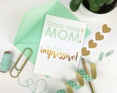 Funny Mother's Day Card | Happy Mother's Day | Mother's Day Card | Mom Card | Good work mom | Trendy Mother's Day Card