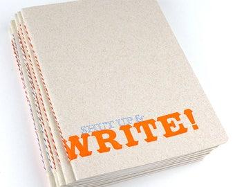 Shut Up and Write! Letterpress Notebook