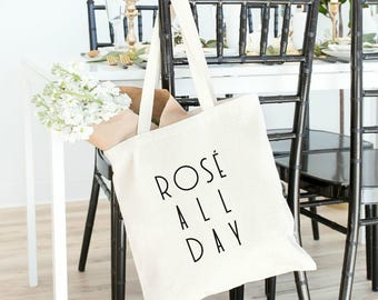rose all day tote, tote bag for bridesmaid, tote bag, bachelorette party, bridal party tote bags, yes way rose, rose all day shirt