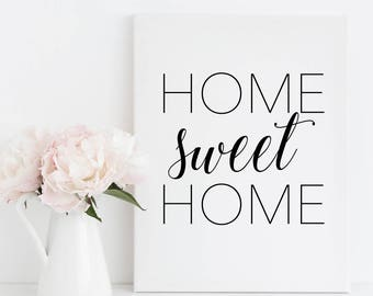 Printable Wall Art - Home Sweet Home - 5 sizes included