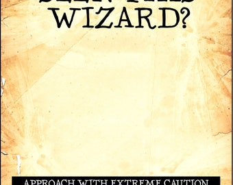 Undesirable No. 1 & Have You Seen this Wizard(s) 16 x 20 inch digital PDF printable poster pack - Blank for Photo Booth props