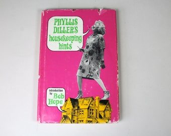 1960s Book Phyllis Diller's Housekeeping Hints HC DJ Homemaker Humor Introduction by Bob Hope Illustrated