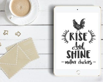 Rise And Shine Mother Cluckers SVG | Cut file | Instant Download | Silhouette Cutting File | SVG Png Dxf |  Personal & Commercial Use