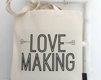 Love Making | Craft Bag | Maker | Craft Gift | Project Bag | Cheeky Craft Bag