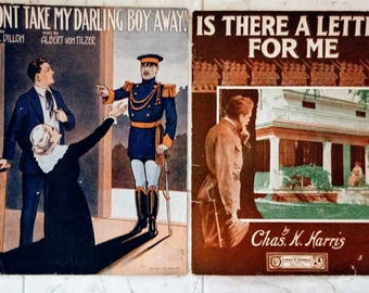 Lot of 2 Antique Sheet music WWI Dont take my darling boy away 1915. Is there a letter for me 1918