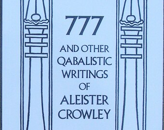 ALEISTER CROWLEY: 777 And Other Qabalistic Writings - Esoteric / Occult / Qabalah / Classic