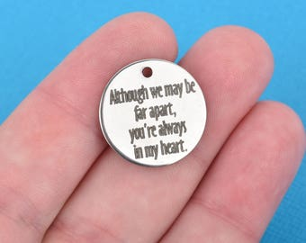 "LONG DISTANCE LOVE Charms, Stainless Steel Quote Charms, Although we may be far apart ... Charms, 20mm (3/4""), choose quantity, cls0087"