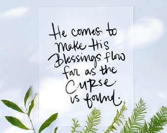 INSTANT DOWNLOAD - He Comes to Make His Blessings Flow