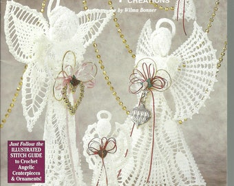 Crochet Angels 7 Exquisite Creations by Wilma Bonner Pattern Book 2466 Christmas