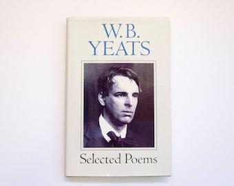 W B Yeats Selected Poems 1992 ed hardback
