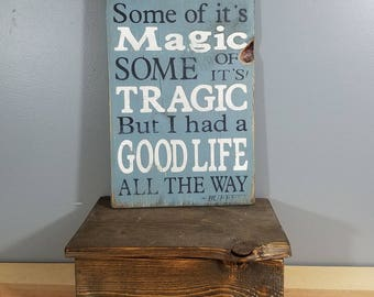 "Jimmy Buffett - He Went to Paris - ""Some of it's magic, Some of it's tragic"" - Hand Painted Rustic Wooden Sign on Wood"
