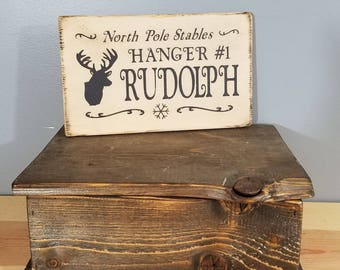 North Pole Stables - Hanger #1-  Rudolph - Funny Chirstmas Sign - Simple, Hand Painted, Rustic Wooden Sign
