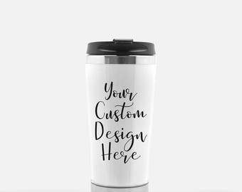 Custom Travel Mug - Coffee Tumbler - Travel Tumbler - Custom Travel Cup - Travel Coffee Cup - Tall Coffee Cup - Custom Tumbler - 16 oz