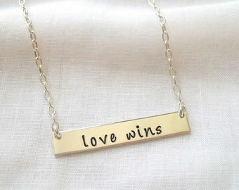 Love Wins Bar Necklace ~ Sterling Silver, Hand Stamped, Eqiuality, LGBTQ. Gay Pride Jewelry, Inspirtational Jewelry, Love is Love, #loveWins