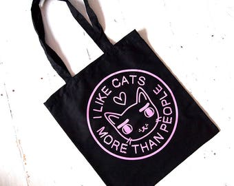 I like Cats Tote Bag - Tote bag - Cat tote bag - Cat bag - I like Cats - Screen printed bag - Cats - tote bag - I like Cats more than people