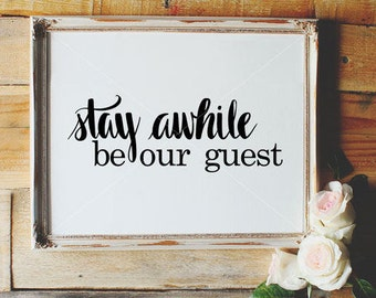 Be Our Guest SVG, Hand Lettered, Calligraphy Cut File, SVG Cut File, Silhouette SVG, Graphic Overlay, Guest Bedroom