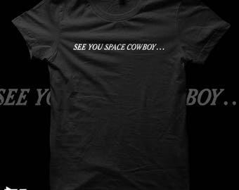 Cowboy Bebop - See you space cowboy t shirt - anime