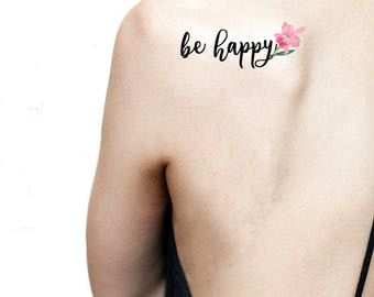 Be happy quote temporary tattoo / pink orchid tattoo / floral illustration tattoo / vintage flowers quotes / botanical back shoulder tattoo