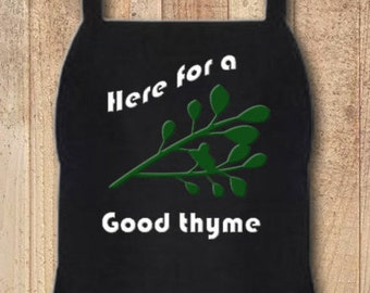 Funny Custom Personalized Kitchen Pun Aprons for Home, Crafts, Grilling, Cooking, BBQ Here for a Good Thyme