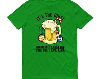 Most wonderful time, beer, wonderful time, for a beer, christmas beer, time for a beer, beer shirt, the most wonderful, time for beer