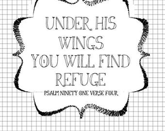 Under His Wings You Will find Refuge graphic print