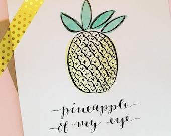 Pineapple of My Eye card