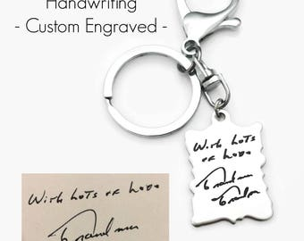 Handwriting Keychain - Actual Handwriting - Memorial Gift - Gift for Him - Custom Engraved - Signature Key Chain - Personalized Gift