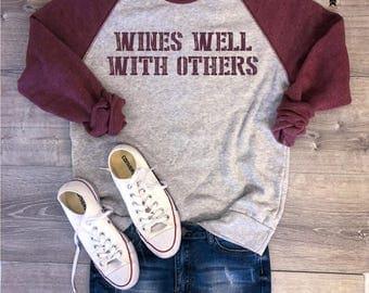 Wines Well With Others Sweatshirt, Vino Lover, Wine Sweatshirt